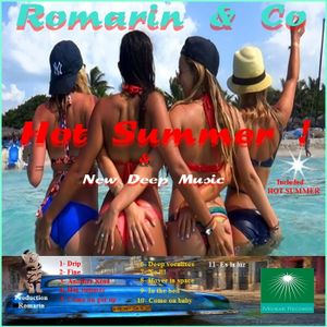 HOT SUMMER AND NEW DEEP (Romarin & Co)