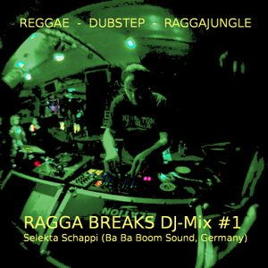 Ragga Breaks DJ-Mix #1 - Selekta Schappi (Ba Ba Boom Sound/Münster, Germany)