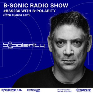 B-SONIC RADIO SHOW #230 by b-polarity