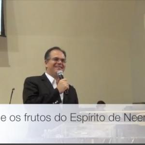 Os dons e os frutos do Espírito em Neemias