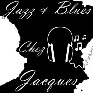 Jazz & Blues chez Jacques - N ° 27