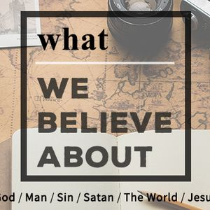 What We Believe About God