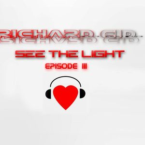 See The Light Episode 3
