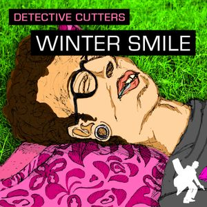 Detective Cutters - Winter Smile