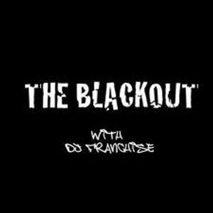 DJ FRANCHISE BLACKING OUT YOUR CITY ON BLACKOUT RADIO