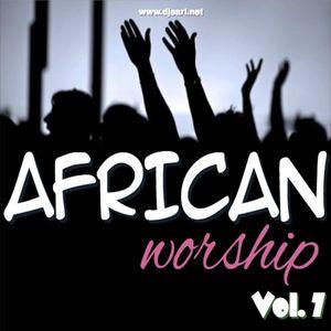AfricanWorshipMix[Vol.7]