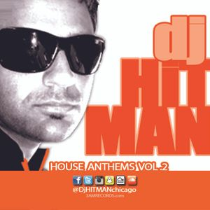 DjHITMAN - House Anthems Vol 2 (www.3amRecords.com)