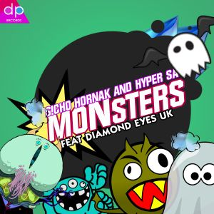 S!cho & Hyper SA - Monsters Feat. Diamond Eyes