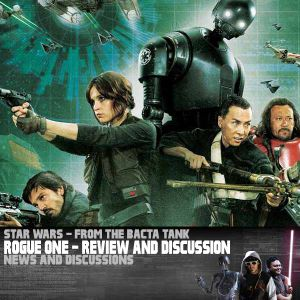Star Wars: Rogue One – Review and Breakdown