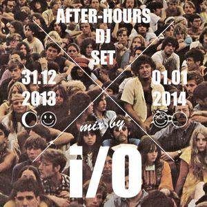 After-Hours I/O DJ Set 2013 X 2014 @LeBrind'Zinc