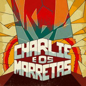Charlie e os Marretas - Baile da pesada Mixtape
