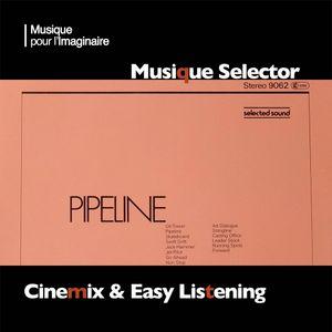Musique Selector | Cinémix & Easy Listening