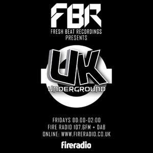 FBR Pres The UK Underground on Fire Radio 27.05.11