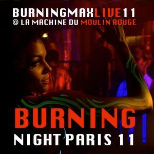 Burningmix Live :: :: Burning Night Paris 11 Closing DJset