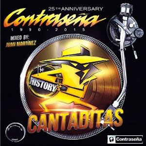 "Contraseña ""The History"" Cantaditas 25th Anniversary 1990 - 2015"