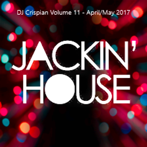 DJ CRISPIAN  - HOUSE SESSIONS - VOLUME 11 - April / May 2017