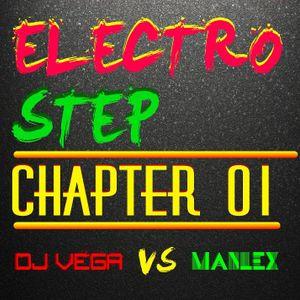 ElectroStep #1 [ DJ vega vs Manlex]