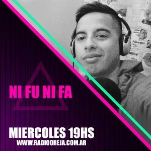 NI FU NI FA - PROGRAMA 006 - 26/10/2016 MIERCOLES DE 19 A 21 WWW.RADIOOREJA.COM.AR