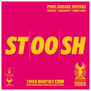 Stoosh (April 2016 - Part 1) Hosted by Mowack, Galbraith & Sammy Dubz