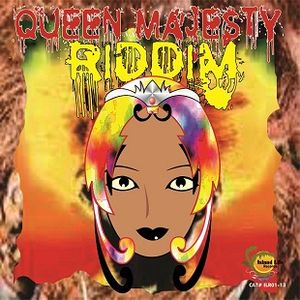New**Riddim Queen Majestic 2013 Island Life Records