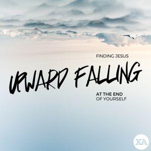 Upward Falling - The Poor in Spirit / The Meek