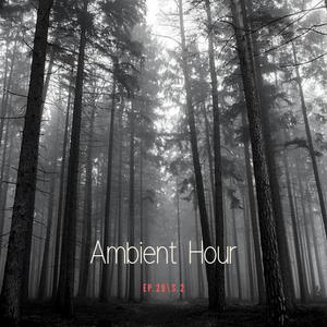 Ambient Hour: Episode 29 (Season 2)