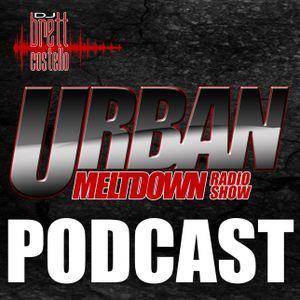 The Urban Meltdown August 2013 Podcast
