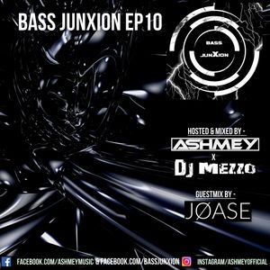 Bass JunXion EP10 [Guestmix by Joase]