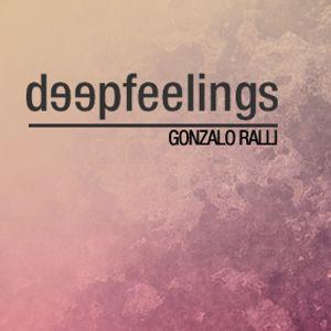Deep Feelings 025 # Gonzalo Ralli