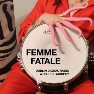 Femme Fatale - Ep. 2 Feat. Jay Miriam w/ host Sophie Murphy