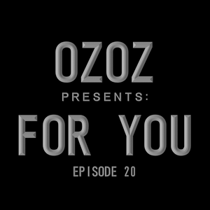 OZOZ Presents For You Episode:20 2016-11-02