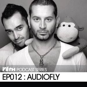 Filth Podcast EP012 - Audiofly