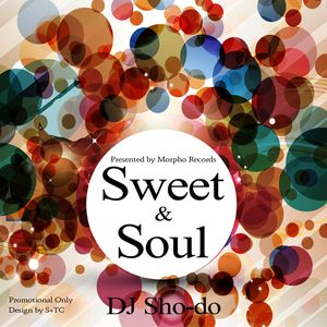 Indie Soul R'n'B Mix ''Sweet & Soul'' (Morpho Records Store Novelty Mix)
