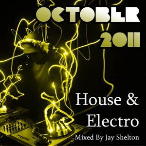 OCTOBER '11 - House & Electro