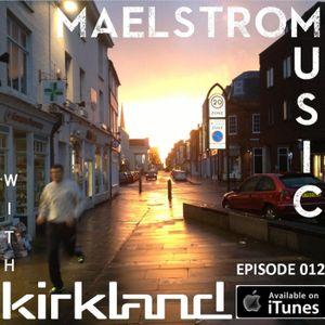 Maelstrom Music Episode 012 (ProgTech)