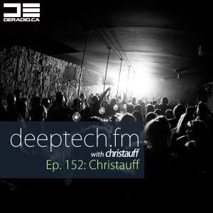 DeepTechFM 152 - Christauff (2016-10-20) [Funky Deep House & Tech House]