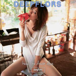 DeepFlors #02 By Ianflors