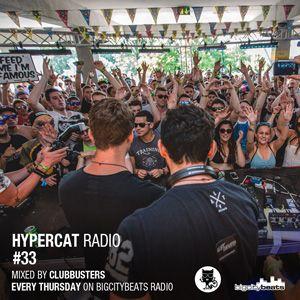 Hypercat Radio #33 - 25.06.2015 / BigCityBeats Radio - Mixed by Clubbusters