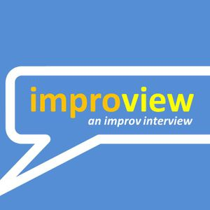ImproView, with our good friend Bri Williams