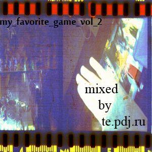 te_-_my_favorite_game_vol_2