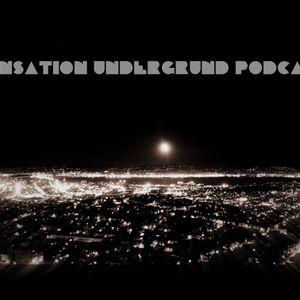 Sensation Underground Podcast Episode 23