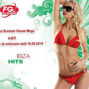 Exclusive Ibiza Summer House Megacd1 mix dj redouane dadi 16.08.2014