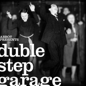Abbot - Duble-Step Garage (2011)