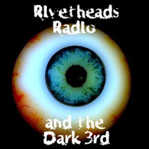 Rivetheads&Dark 3rd 11th Jan 2014