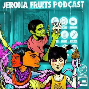 Jerona Fruits Podcast Submarine special