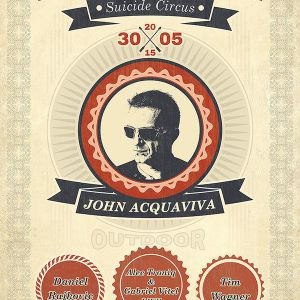 John Acquaviva live @Suicide CIrcus, Berlin May 2015