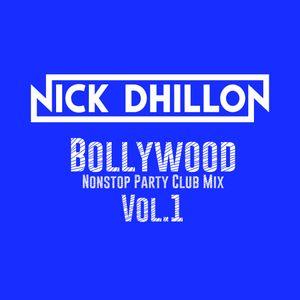 DJ Nick Dhillon - Bollywood Nonstop Party Club Mix Vol.1