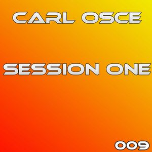 "Carl Osce - Session One ""PODCAST"" #009"