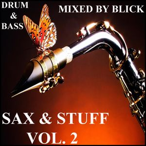 Mixed By Blick - Mix 061 - Sax And Stuff - Part 2