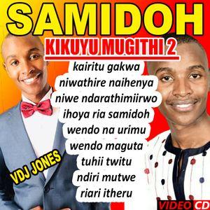 !!VDJ JONES-KIKUYU MUGITHI 2-SAMIDOH 2019